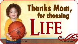 Thanks Mom for Choosing Life (BBall) 1x2 Envelope Sticker