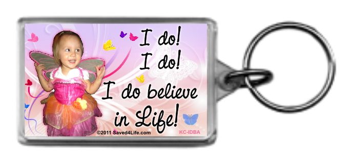 I do, I do believe in Life 1.2x2 Keychain
