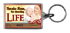 Thanks Mom for Choosing Life (MomBabe) 1.25x2 Keychain