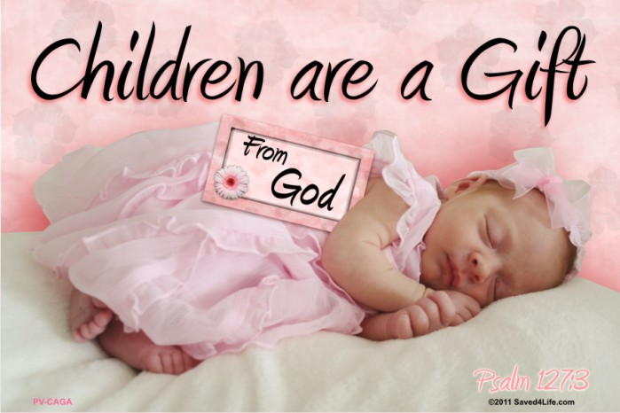 Children Are a Gift From God 36x54 Vinyl Poster