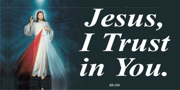 Jesus I Trust in You Yard Sign 18x24
