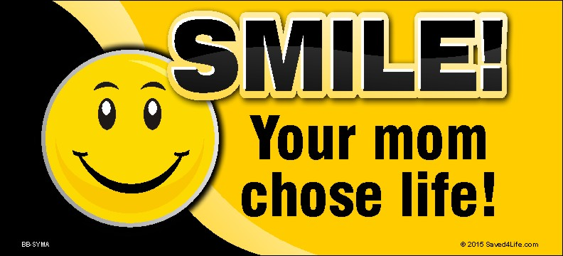 Smile! Your Mom Chose Life (Smiley) 5x11 Billboard