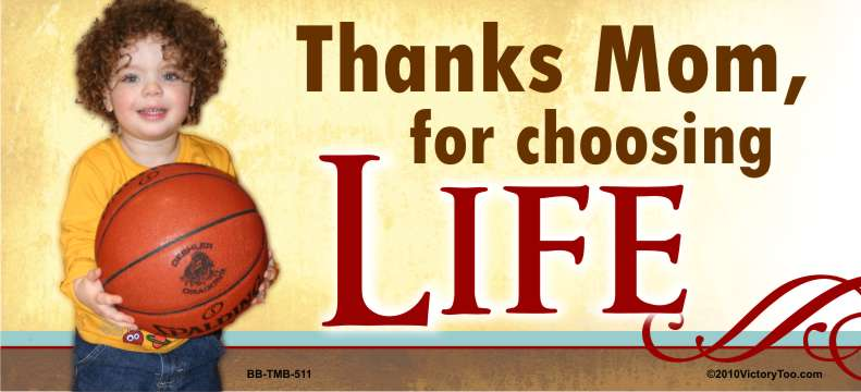 Thanks mom for Choosing Life (Basketball)5x11 Billboard