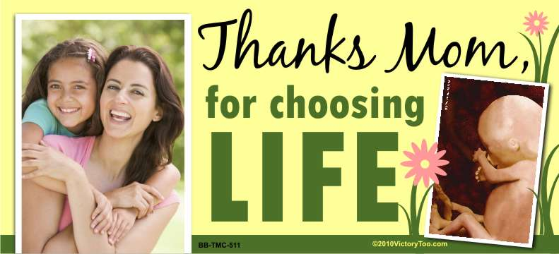 Thanks mom for Choosing Life (Fetus) 5x11 Billboard