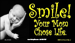 Smile! Your Mom Chose Life! (Hand) Business Card Tract