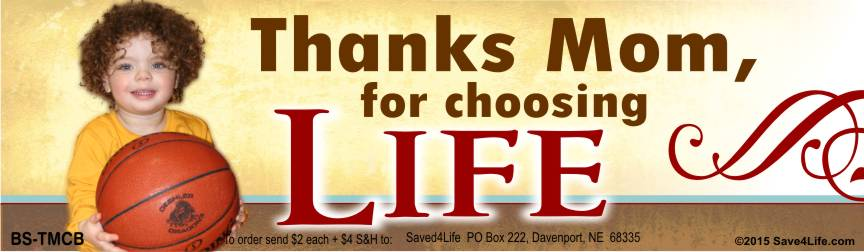 Thanks Mom for Choosing Life (BBall) 3.5x12 Bumper Sticker