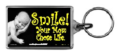Smile! Your Mom Chose Life! (Hand) 1.25x2 Keychain
